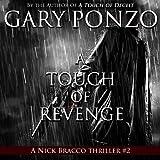 A Touch of Revenge: Nick Bracco Series, Volume 2