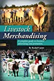 Livestock Merchandising: A Complete Guide to Livestock Advertising and Promotion, Cutrer, 0615561241