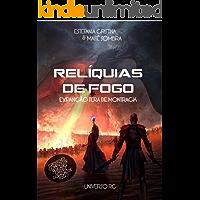 Relíquias de Fogo: Universo RC  (Missão Livro 1)