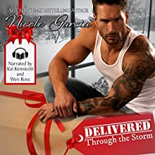 Delivered Through the Storm Audiobook by Nicole Garcia Narrated by Wen Ross, Kai Kennicott