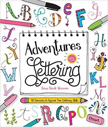 40 exercises to improve your lettering skills Adventures in Lettering