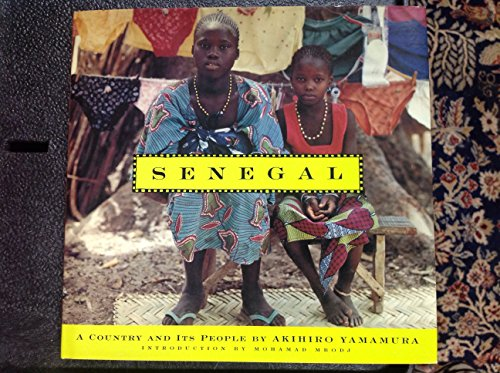 Senegal: A Country and Its People