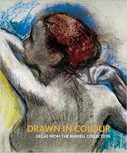 Vivien Hamilton - Drawn In Colour: Degas From The Burrell Collection