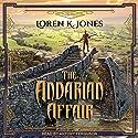 The Andarian Affair: Stavin DragonBlessed Series, Book 3 Hörbuch von Loren K. Jones Gesprochen von: Antony Ferguson