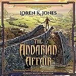 The Andarian Affair: Stavin DragonBlessed Series, Book 3 | Loren K. Jones