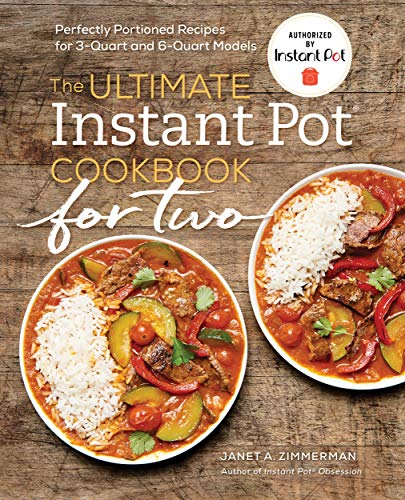 Pdf Fitness The Ultimate Instant Pot® Cookbook for Two: Perfectly Portioned Recipes for 3-Quart and 6-Quart Models
