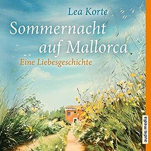 Sommernacht auf Mallorca Hörbuch