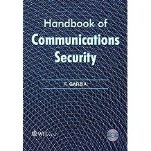 Handbook of Communications Security