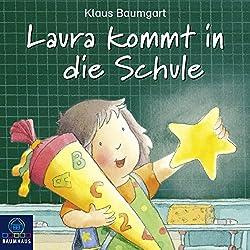 Laura kommt in die Schule (Lauras Stern - Erstleser 1)
