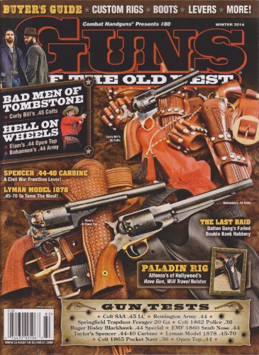 - Guns of the Old West Magazine Winter 2014