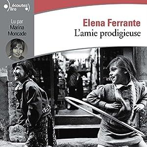 L'amie prodigieuse (L'amie prodigieuse 1) Audiobook