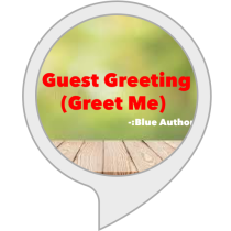 Guest Greeting - (Greet Me)