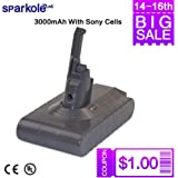 SPARKOLE 21.6V 3Ah Liion Battery with Imported Battery Cell for Dyson V8 Absolute Animal Fluffy 1000cycles UL&CE