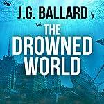 The Drowned World | J. G. Ballard