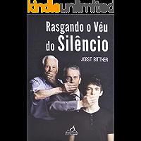 Rasgando o véu do silêncio