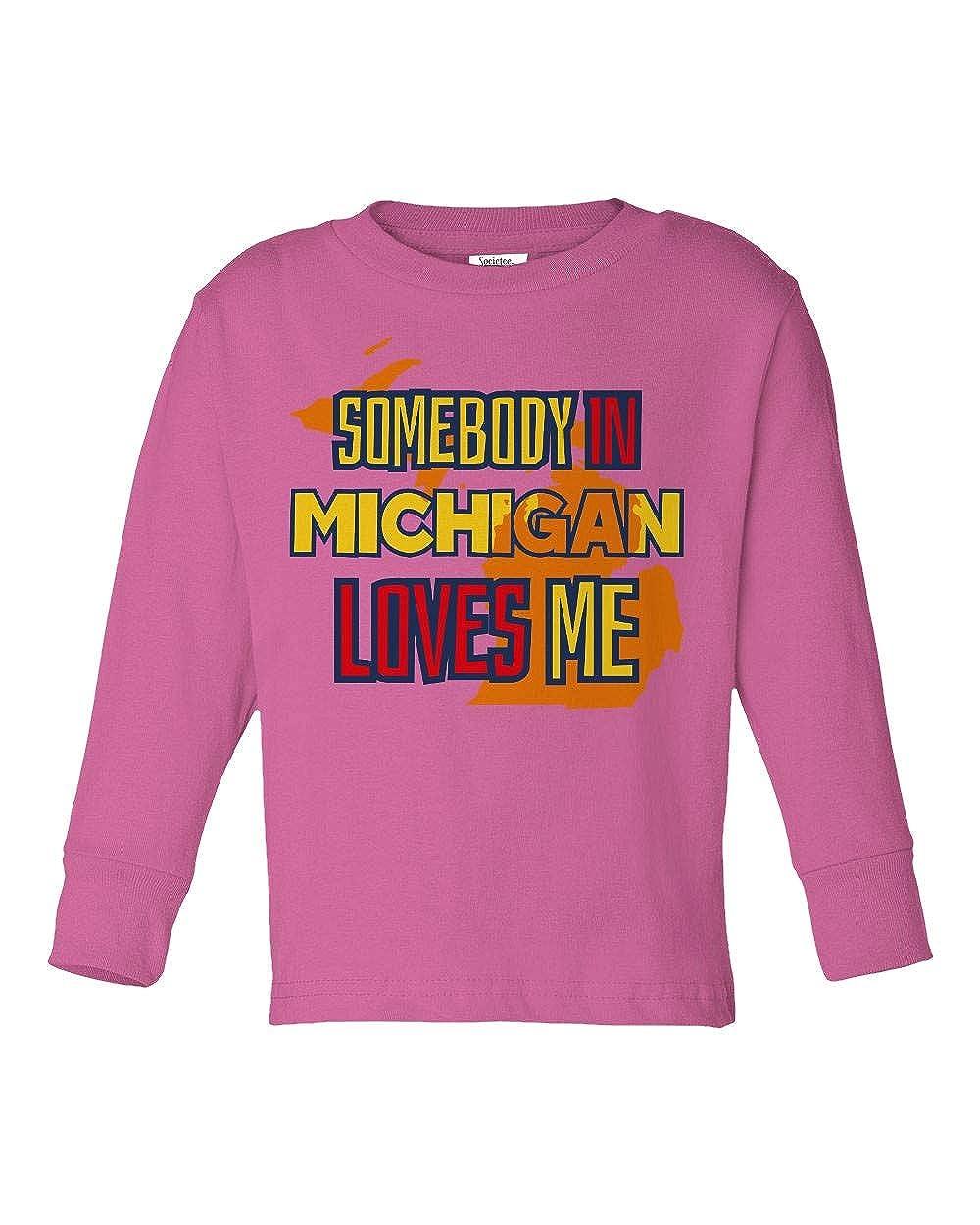 Societee Somebody in Michigan Loves Me Girls Boys Toddler Long Sleeve T-Shirt