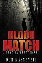 Blood Match: A Brad Rafferty Novel Kindle Edition