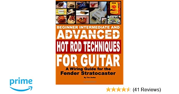 beginner intermediate and advanced hot rod techniques for guitar a rh amazon com