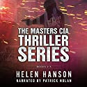 The Masters CIA Thriller Series: Box Set, Books 1 - 3 Audiobook by Helen Hanson Narrated by Patrick Nolan