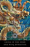 The Troubled Empire : China in the Yuan and Ming Dynasties, Brook, Timothy, 0674072537