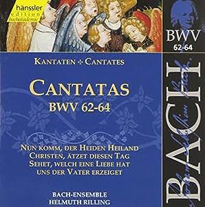 Sacred Cantatas Bwv 62-64