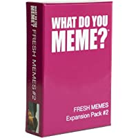 What Do You Meme? Fresh Memes Expansion Pack #2