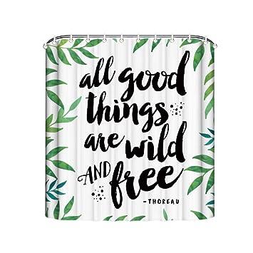 Dusche Vorhänge mit Zitate Alle Guten Dinge Sind Wild und ...