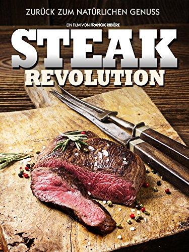 Steak Revolution: Zurück zum natürlichen Genuss