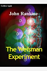 The Weisman Experiment Kindle Edition