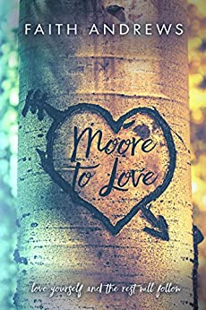 Moore To Love by [Andrews, Faith]