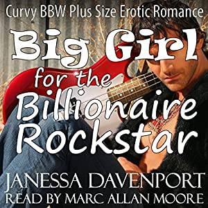 Big Girl for the Billionaire Rockstar Audiobook