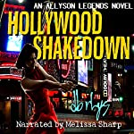 Hollywood Shakedown: An Allyson Legends Novel | DB Rhys