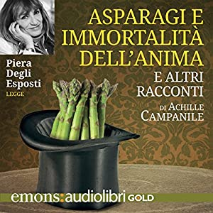Asparagi e immortalità dell'anima Audiobook