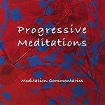 Progressive Meditations | Brahma Kumaris