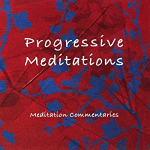Progressive Meditations Audiobook