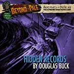 Hidden Records: Tales from Beyond the Pale: Season 4 | Douglas Buck