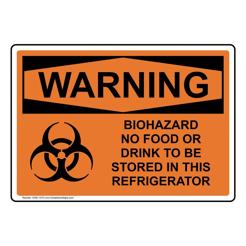 Biohazard No Food Or Drink to Be Stored in This Refrigerator Sign, 7x5 inch Magnetic for Medical Facility Hazmat by ComplianceSigns