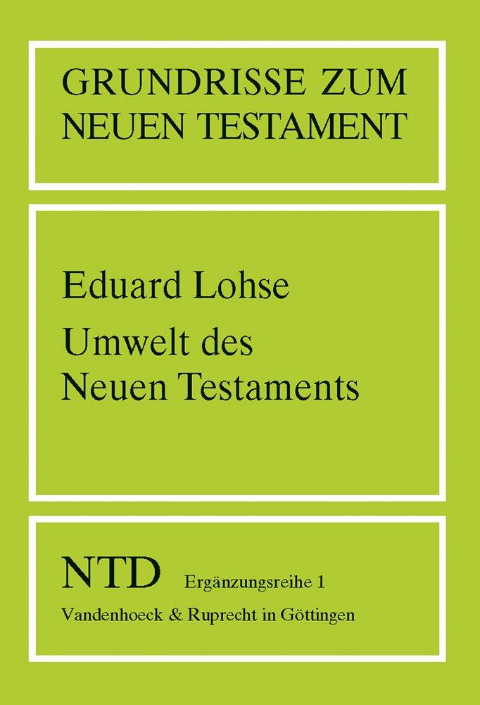 Grundrisse zum Neuen Testament, Bd.1, Umwelt des Neuen Testaments