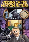 Origins of the Motion Picture: Origins of the Motion Picture (1955) / Lumiere Films (1894) / Selig-Tribune #21 (1916) / Under Royal Patronage (1914) by Alpha Home Entertainment by E.H. Calvert Various