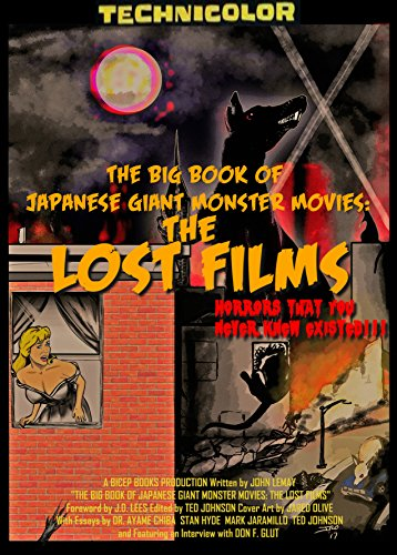 buy online 14e2b 779a4 The Big Book of Japanese Giant Monster Movies  The Lost Films by  LeMay,