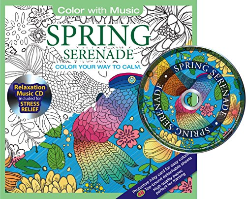 Spring Serenade Adult Coloring Book With Bonus Relaxation Music CD Included: Color With Music (Springs Sandy Clays)