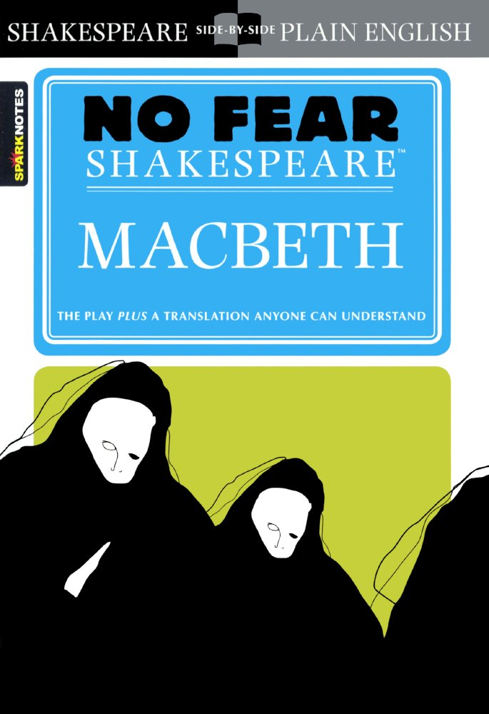 Macbeth No Fear Shakespeare Sparknotes No Fear Shakespeare