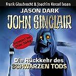 Die Rückkehr des Schwarzen Tods (John Sinclair) | Jason Dark