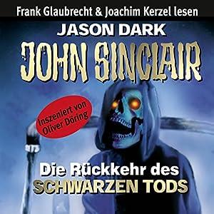 Die Rückkehr des Schwarzen Tods (John Sinclair) Hörbuch
