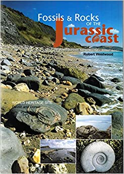 Fossils and Rocks of the Jurassic Coast