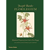 Joseph Banks' Florilegium: Botanical Treasures from Cook's First      Voyage