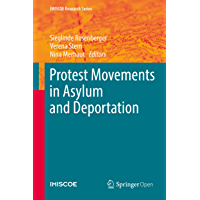 Protest Movements in Asylum and Deportation (IMISCOE Research Series)