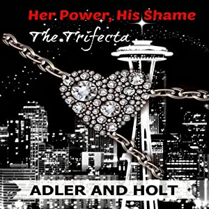 Her Power, His Shame - The Trifecta Audiobook