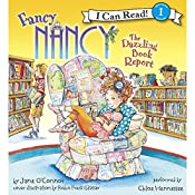 Fancy Nancy: The Dazzling Book Report | Jane O'Connor, Robin Preiss Glasser