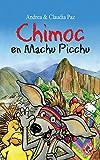 Chimoc en Machu Picchu (Spanish Edition)